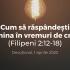 Cum să răspândești lumina în vremuri de criză (Filipeni 2:12-18) – Devoțional, 1 aprilie 2020